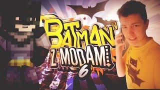 Batman z modami S2 #6 | Dziadek do mnie dzwoni!