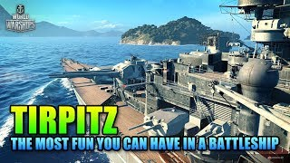 The Most Fun You Can Have In A Battleship - Tirpitz   World Of Warships