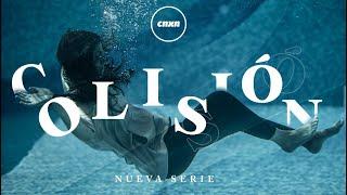 CNXN | Serie: Colisión – 12 de Abril