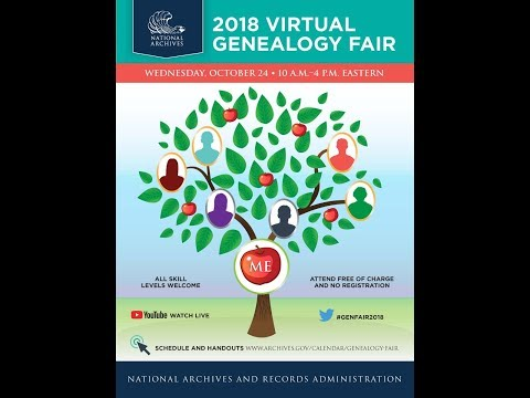 2018 National Archives Virtual Genealogy Fair (2018 Oct 24)