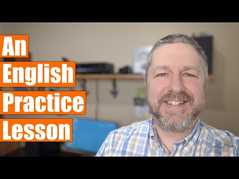 Learn English With Me! An English Practice Lesson - April 4 2020