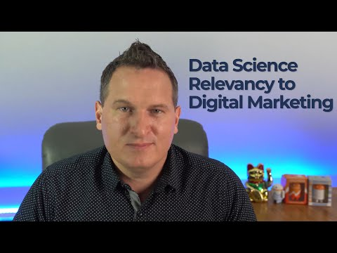 Data Science and Digital Marketing: How Are They Connected?