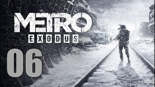 Metro Exodus - Lets Play Part 6 Artyom, the Stealth Master