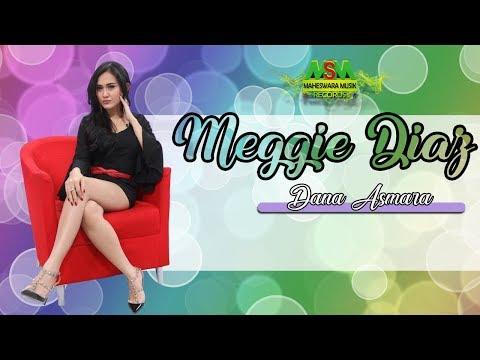 Meggie Diaz - Dana Asmara [OFFICIAL]