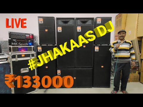 BHARAT ELECTRONICS BEST DJ SYSTEM JHAKAAS DJ PRICE-133000 15 INCH SPEAKERS 18 INCH BASE