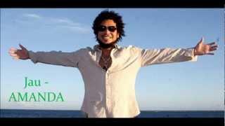 Jau - AMANDA - Nova Musica 2012