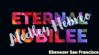 """Medley Hebrero - Album """"Eternal Jubilee"""""""