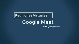 Cómo funciona Google Meet