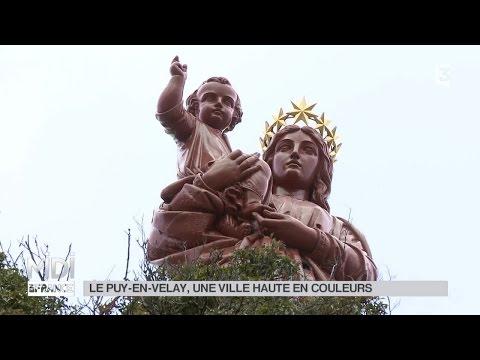 SUIVEZ LE GUIDE : Le Puy-en-Velay, une ville haute en couleurs