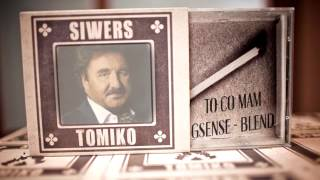 Siwers & Tomiko - To co mam feat. Krzysztof K (GSENSE Blend)