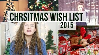Christmas Wish List 2015 🎁