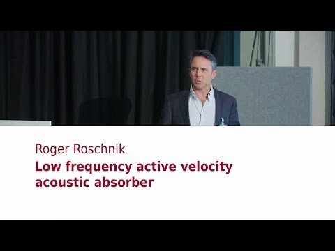"""Roger Roschnik (PSI Audio): """"Low frequency active velocity acoustic absorber"""""""
