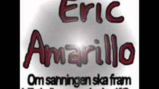 Eric Amarillo - Om sanningen ska fram (vill du ligga med mig då)