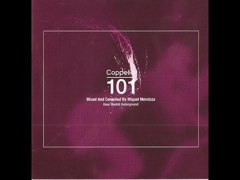 Coppelia 101 - Miguel Mendoza   -  (Electroclash DJ Set)