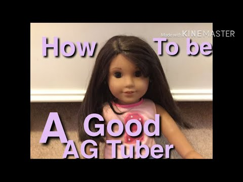 How To Be A Good AG Tuber