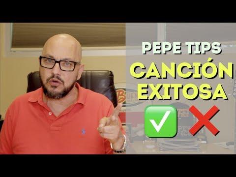 ¿CÓMO HACER UNA CANCIÓN EXITOSA? - Pepe Tips