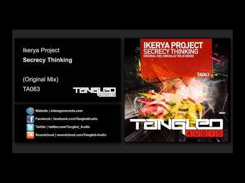 Ikerya Project - Secrecy Thinking [Tangled Audio]