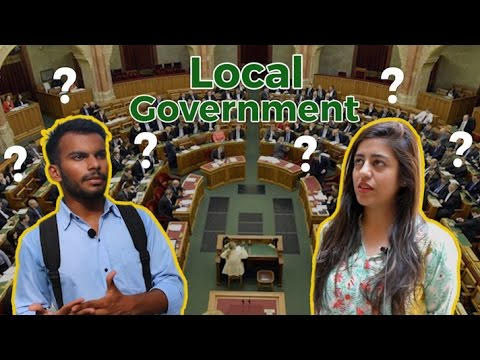 What is the Local Government ?