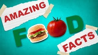 Interesting Facts About Food | Amazing Food Facts & Eating Facts