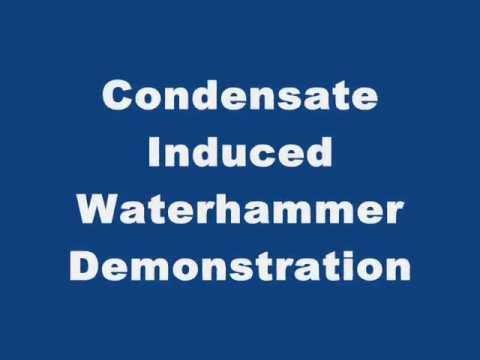 Condensate Induced Waterhammer