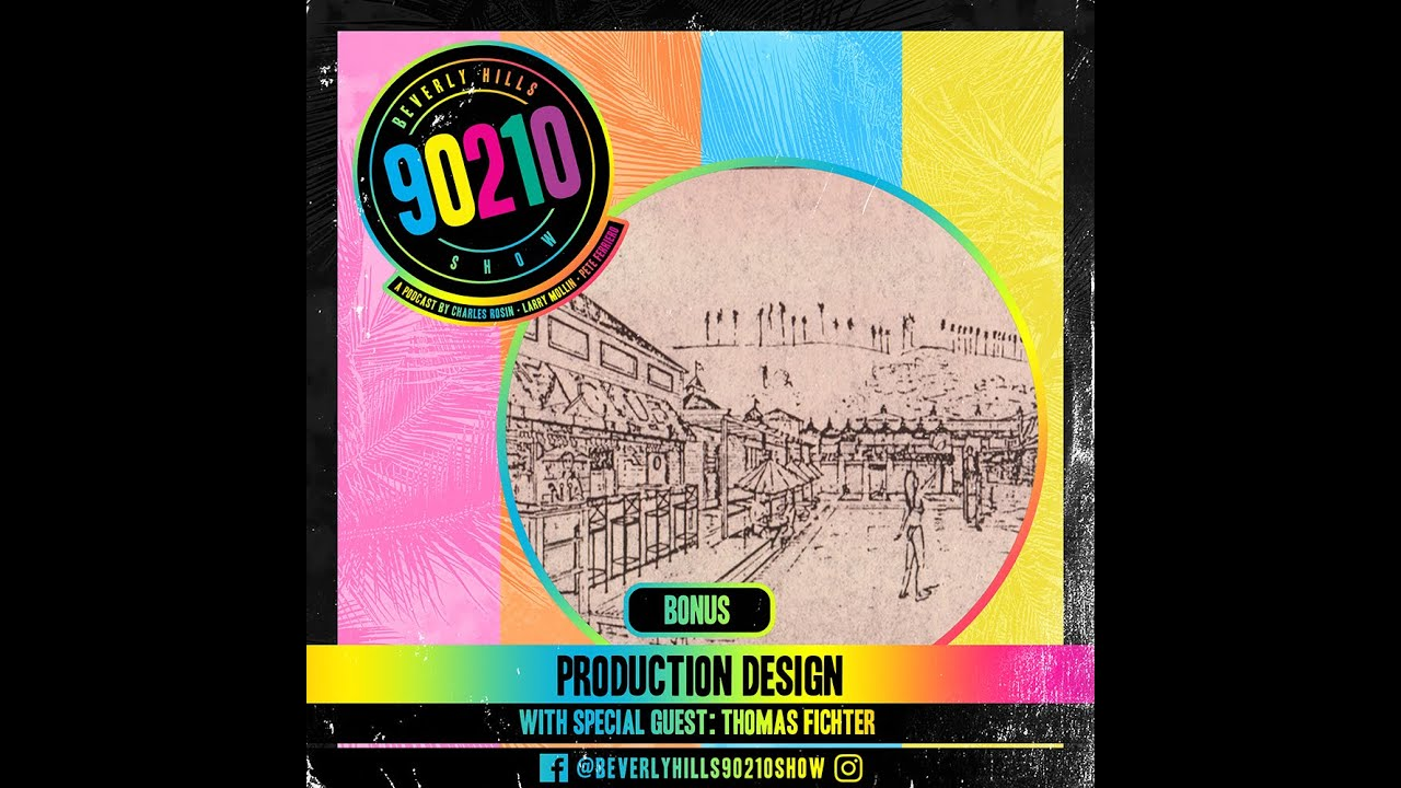 Download Beverly Hills 90210 Show Bonus Episode 'Production Design'