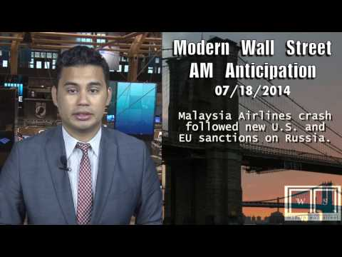 AM Anticipation: Dow rebounds, violence grows in Gaza, Malaysia Airline crash still unsolved