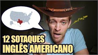 12 SOTAQUES DE INGLÊS AMERICANO