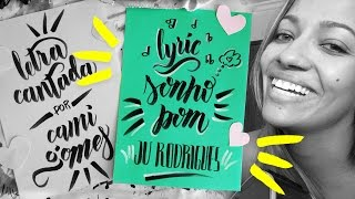 SONHO BOM - JU RODRIGUES (Vídeo Lyric)