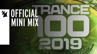 Trance 100 2019 [Mini Mix] [OUT NOW]