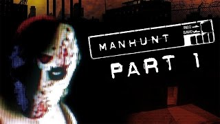 "Manhunt - Let's Play - Part 1 - [Born Again] - ""The Rollback Killer"" 