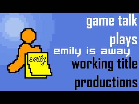 Emily is Away - Game Talk Plays