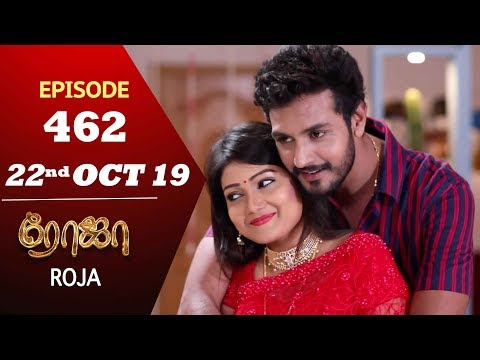 ROJA Serial | Episode 462 | 22nd Oct 2019 | Priyanka | SibbuSuryan | SunTV Serial |Saregama TVShows