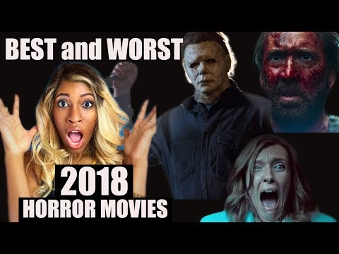 BEST and WORST HORROR movies of 2018