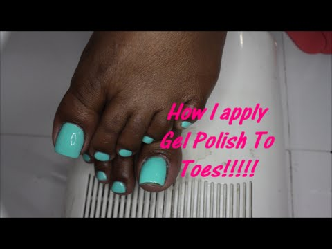 How To Ly Gel Polish Toes