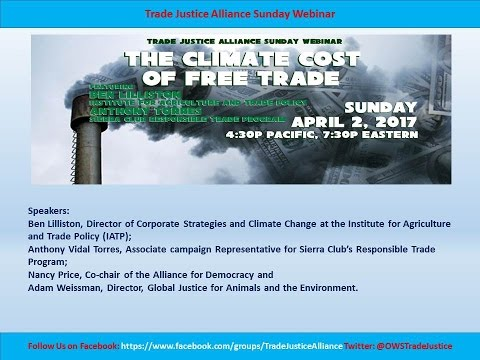 The Climate Cost of Free Trade 4/2/17 full video HD