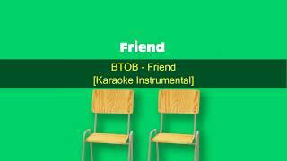 KPOP 비투비 BTOB - Friend [Karaoke Instrumental] ~