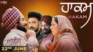 Hakam – Kanwar Grewal // Punjabi Movie Trailer