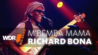 Richard Bona feat. by WDR BIG Band  -  M'Bemba Mama