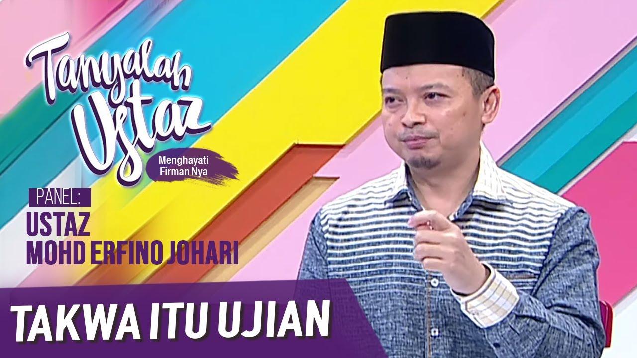 Download Tanyalah Ustaz (2020) | Takwa Itu Ujian (Wed, May 20)