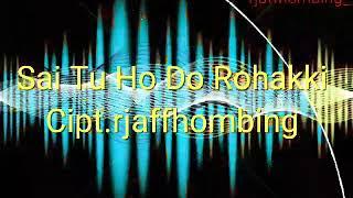 Sai Tu Ho Do Rohakki || Lagu Batak Terbaru 2018 || Smule Batak