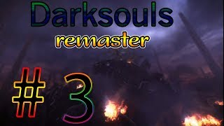 Dark Souls Remastered / #3 OH GOD NOT THE DOGS THERE THE WOST!!! HELP ME!