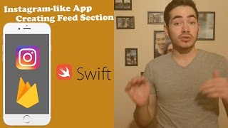 Instagram-like App Ep 4: Creating the Feed Section (with Swift 3 and XCode 8)