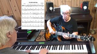 You Better Go Now - Jazz guitar & piano cover ( Robert Graham )