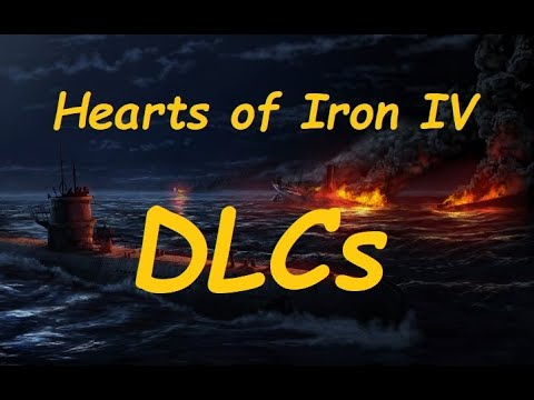 Hearts of Iron IV What do the DLCs do? |