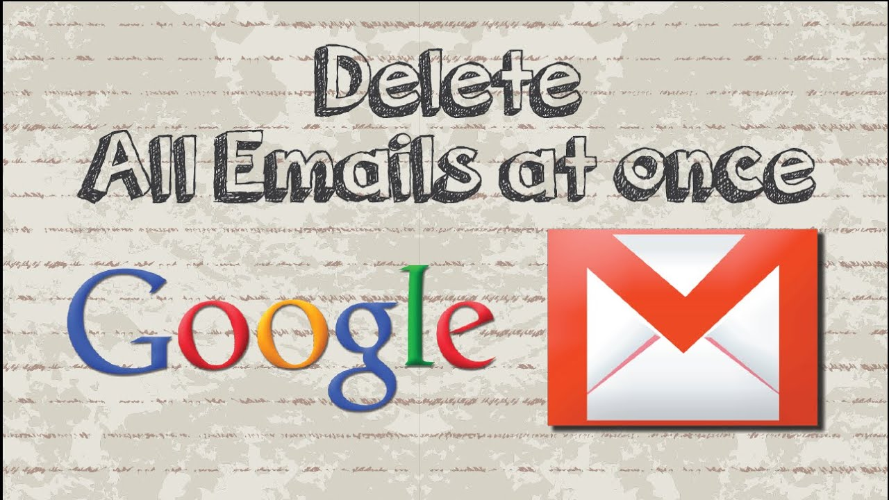 How to delete all emails on Gmail at once - YouTube