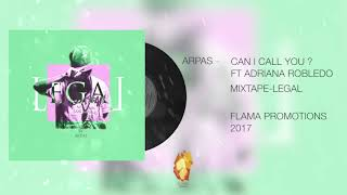 13-ARPAS-CAN I CALL YOU FT ADRIANA ROBLEDO & JESUS