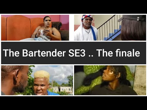 The Bartender SE3 .. The finale