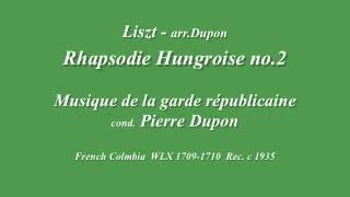 Rhapsodie Hungroise no.2 (Liszt - arr.Dupon)  garde républicaine cond. Pierre Dupon