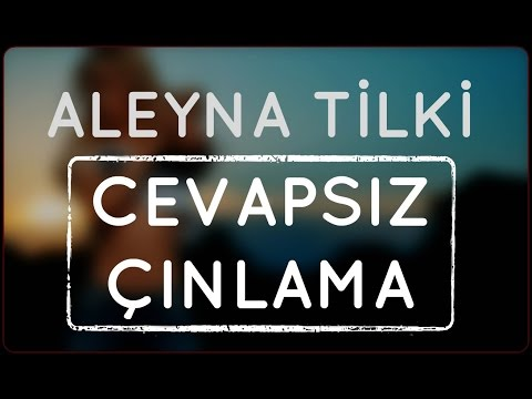Aleyna Tilki - Cevapsız Çınlama (Slow Cover)