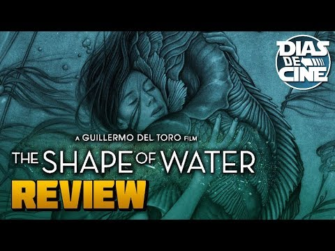 THE SHAPE OF WATER (LA FORMA DEL AGUA) | Review